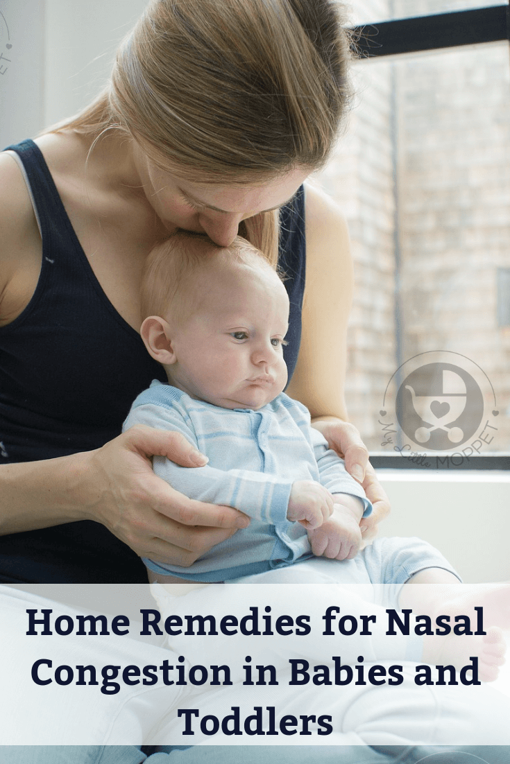 20 Home Remedies For Nasal Congestion In Babies And Toddlers Stuffy Nose Remedy Nasal Congestion Baby Nose Congestion