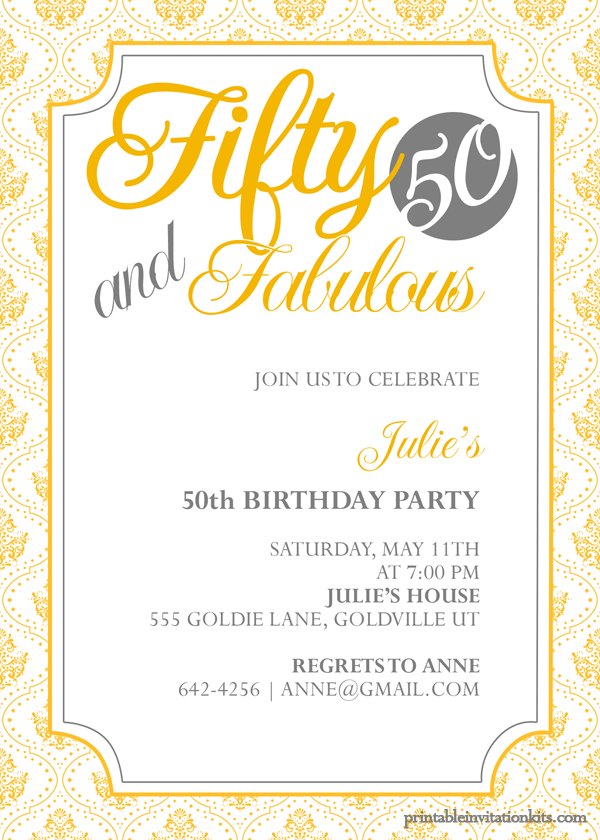 Fifty and fabulous 50th birthday invitation party invite birthday invitations birthday invitation with free printable template and damask pattern border featuring vintage frame combine with yellow lettering filmwisefo Images