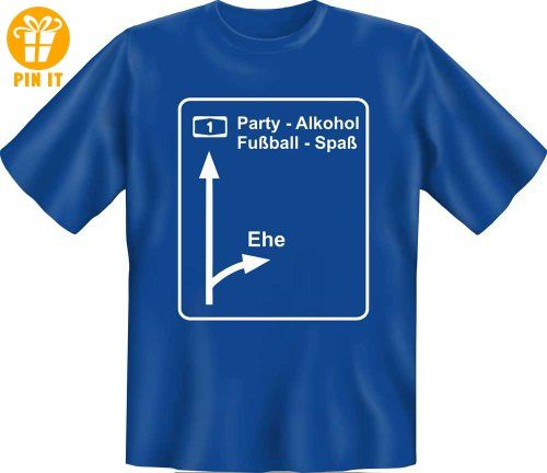 T Shirt Ausfahrt Ehe Party Alkohol Fun Spruch T Shirt 100
