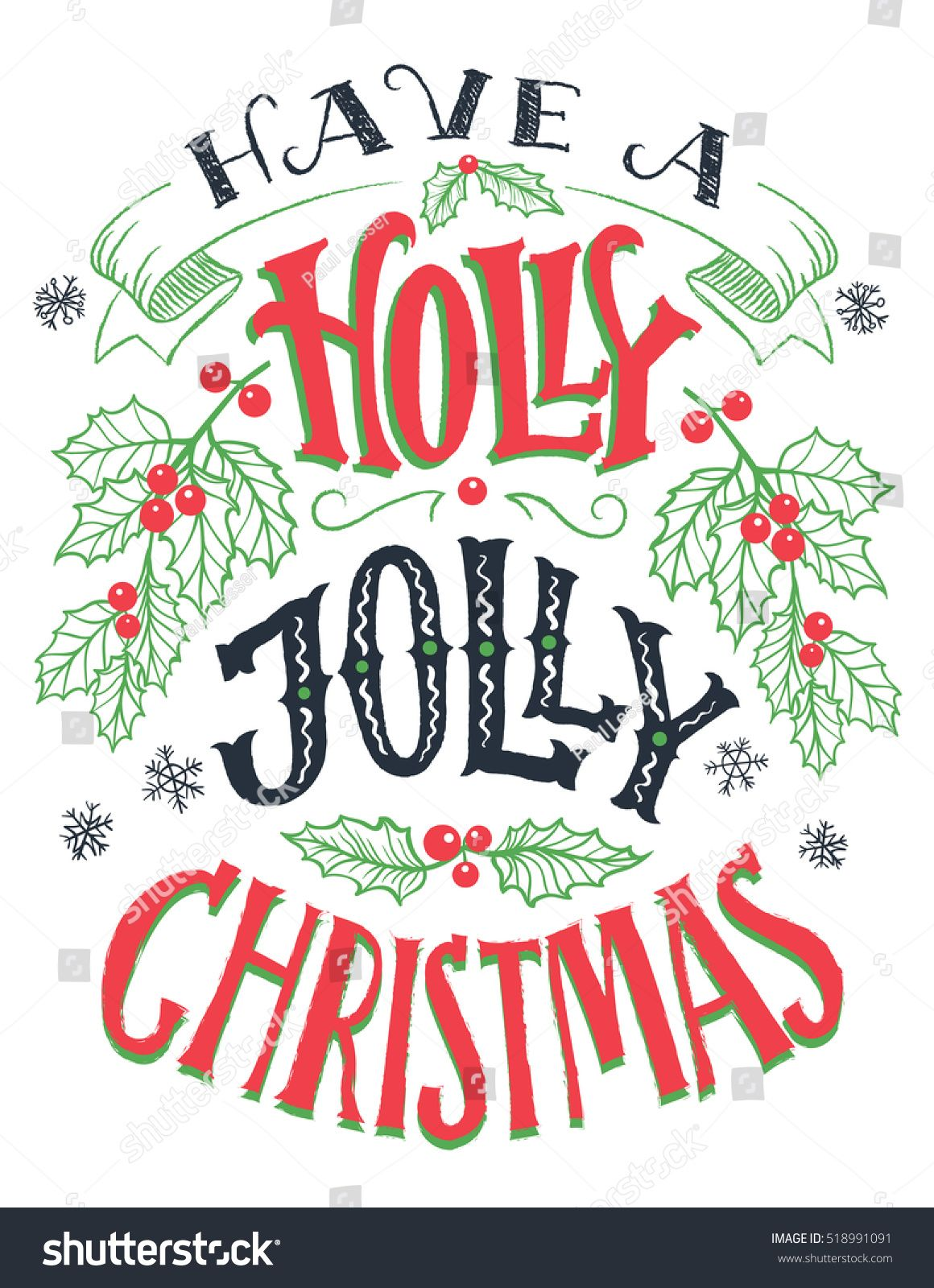 have a holly jolly christmas vintage hand lettering isolated on white background holiday typography poster - Have A Holly Jolly Christmas