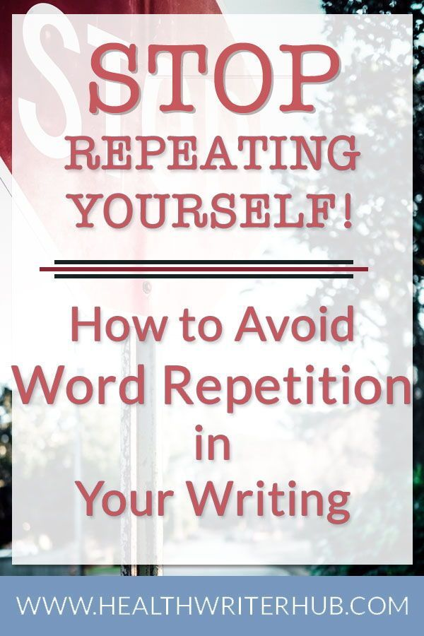 Avoid word repetition in your writing with these easy strategies | Writing tips. Writing. Freelance writing