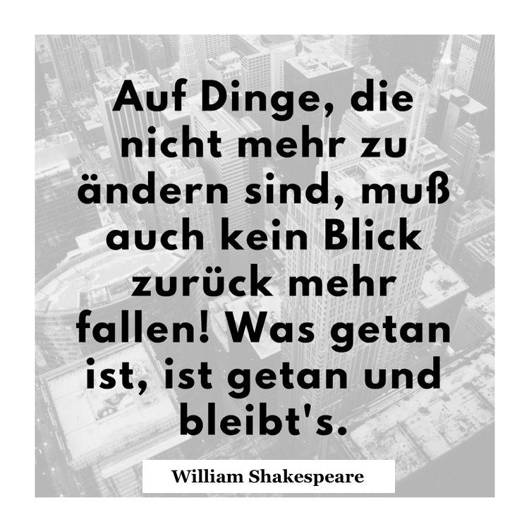 Shakespeare Zitate 40 Weise Aphorismen Uber Leben Menschen Und Liebe Vater Lebensweisheiten Schicksal Williamshakes Shakespeare Zitate Zitate Shakespeare