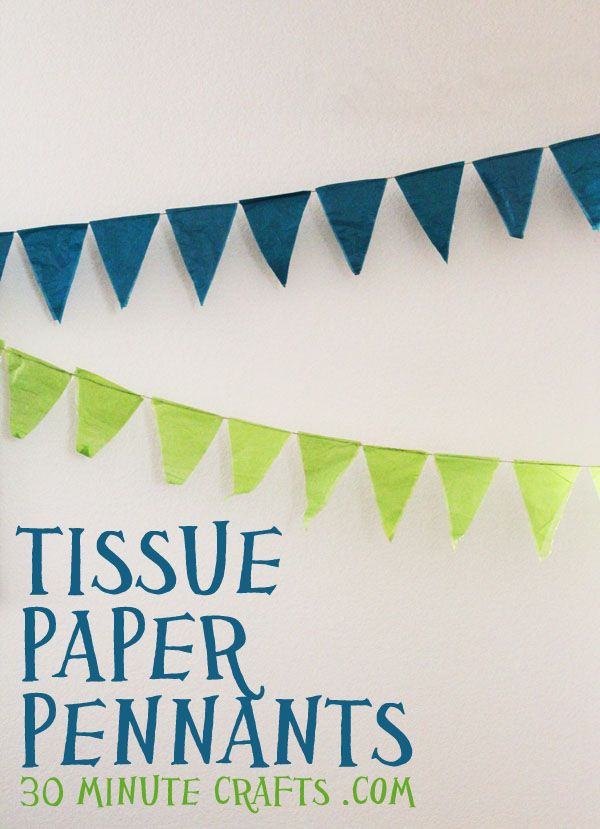 Make these simple and awesome pennants out of tissue paper and Mod