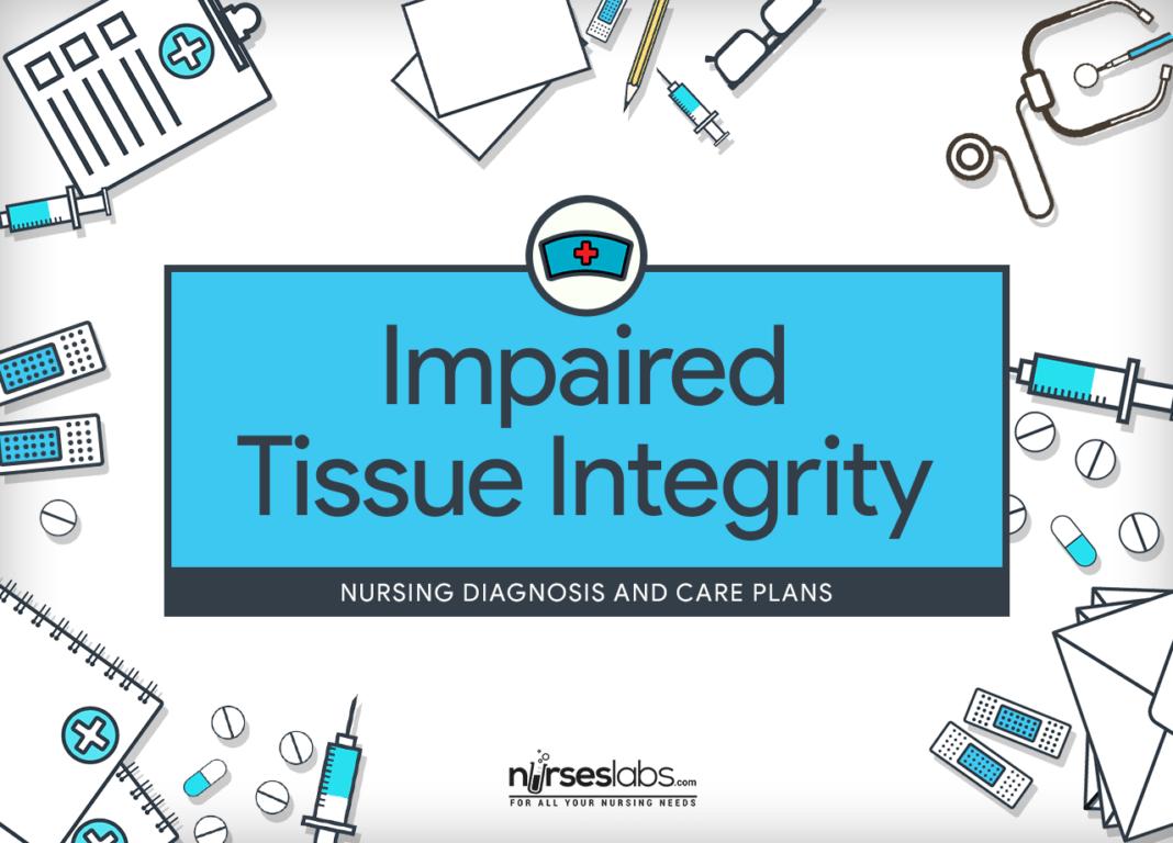 Impaired Tissue (Skin) Integrity Nursing Diagnosis