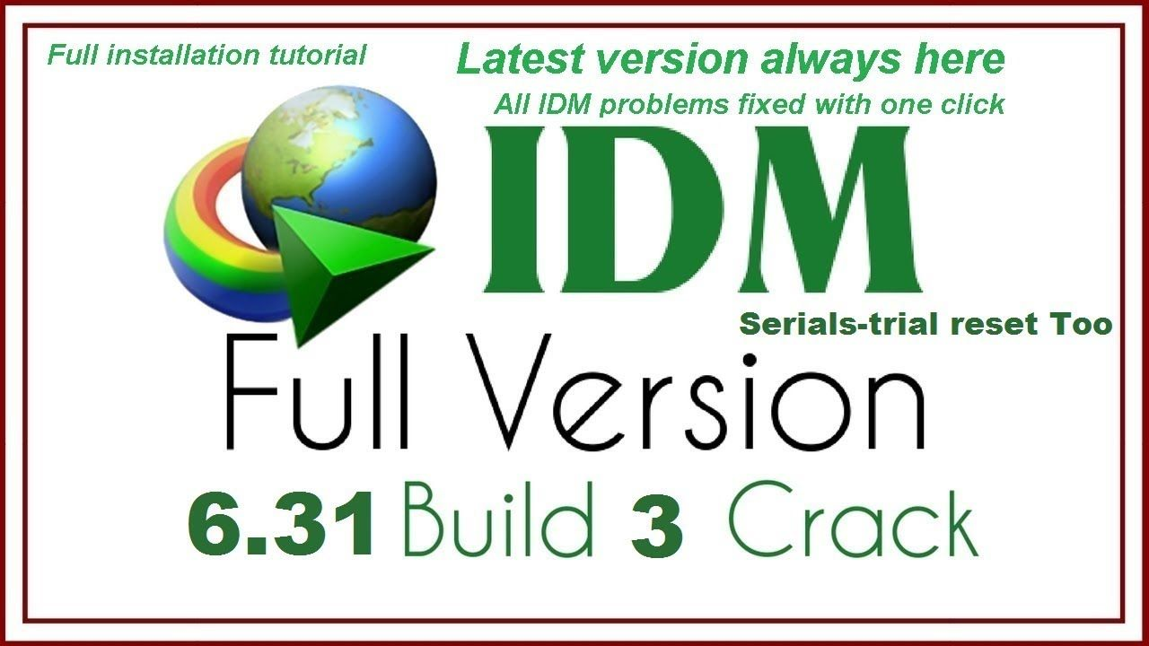 latest internet download manager full version with crack