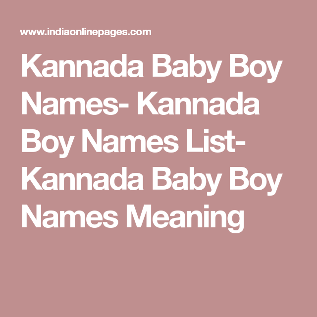 Kannada baby boy names kannada boy names list kannada baby boy kannada baby boy names kannada boy names list kannada baby boy names meaning stopboris Gallery