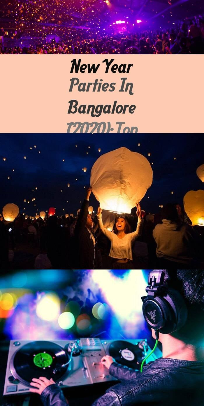 New 12 months Events In Bangalore (2020) High Venues