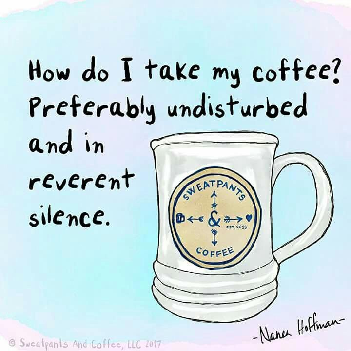 How do I take my coffee? #earlymorningcoffee (With images)   Coffee latte, Coffee quotes, Coffee ...