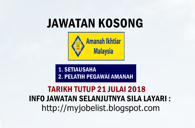Jawatan Kosong Di Amanah Ikhtiar Malaysia Aim 21 Julai 2018 Jawatan Kosong Terkini Di Amanah Ikhtiar Malaysia Aim Julai 2018 Permohonan Ad Malaysia 21st