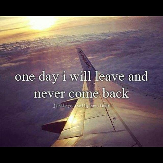 One Day I Will Leave And Never Come Back Islam English Life