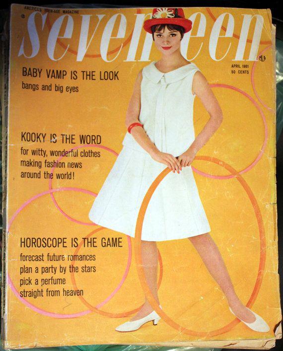 Мagazine Fashion 17 Only Sweet Girls: April 1961 Seventeen Magazine Back Issue