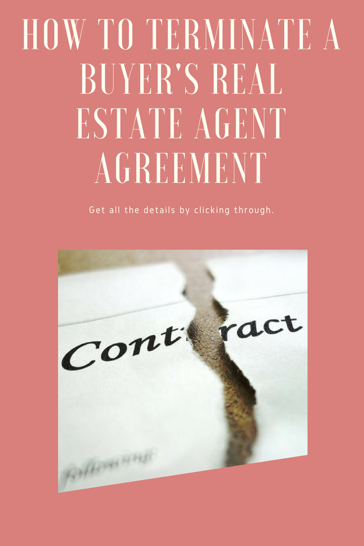 How To Terminate A BuyerS Agent Agreement  Estate Agents And