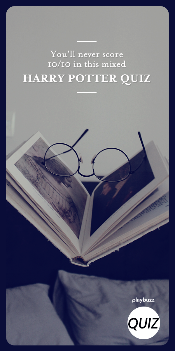 You Ll Never Score 10 10 In This Mixed Harry Potter Quiz Harry Potter Quiz Harry Potter Jk Rowling Harry Potter Bookmark