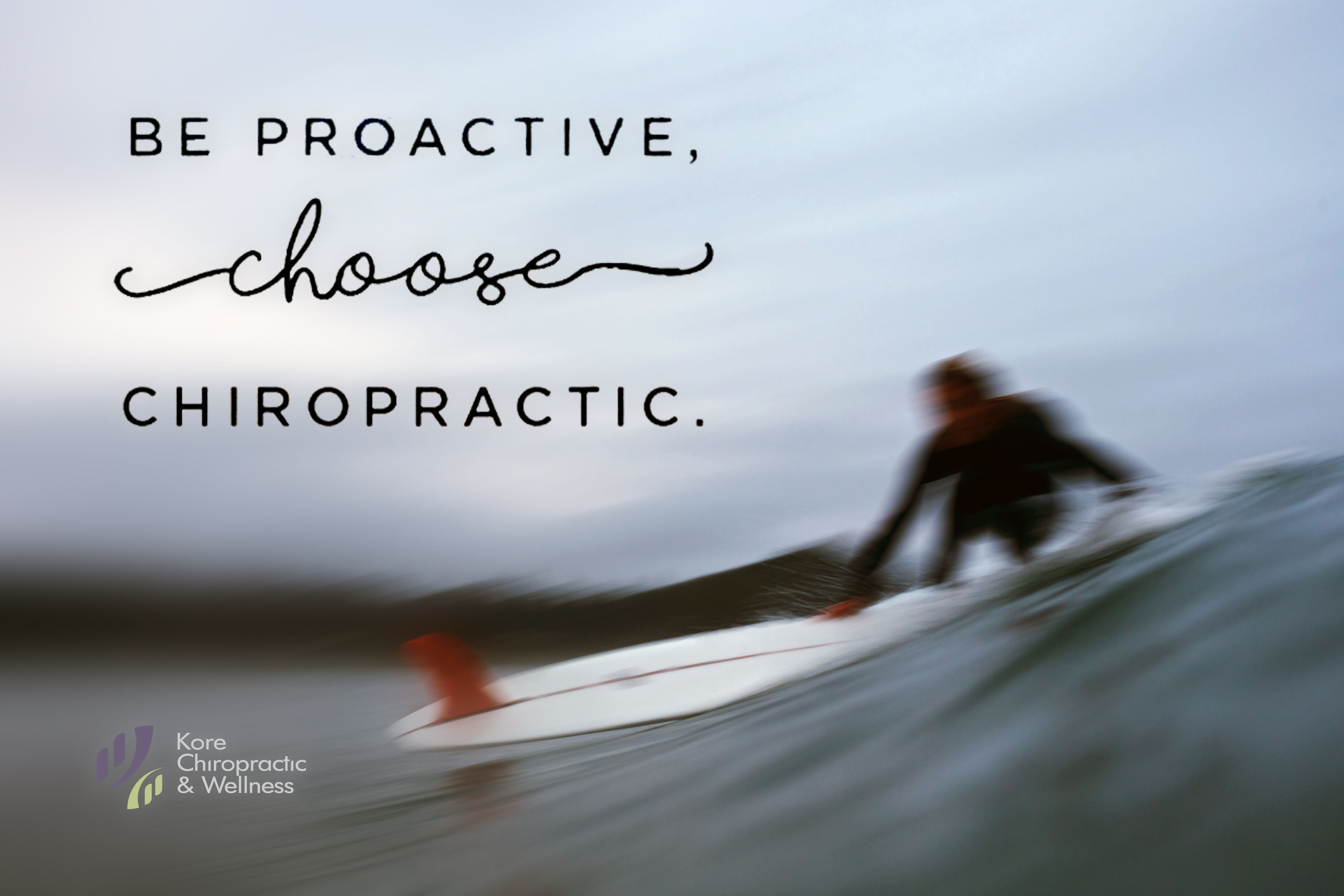 Be Proactive Choose Chiropractic Getadjusted Chiropractic Care Chiropractic Proactive