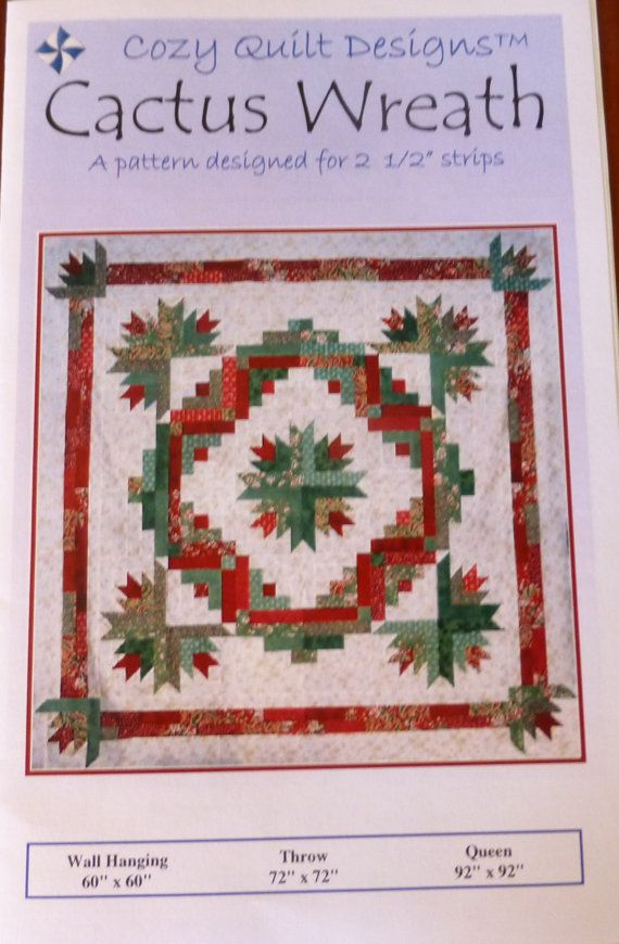 Cactus Wreath By Cozy Quilt Designs Using 2 1 2 Inch Strips Christmas Tree Quilt Christmas Quilt Patterns Quilts