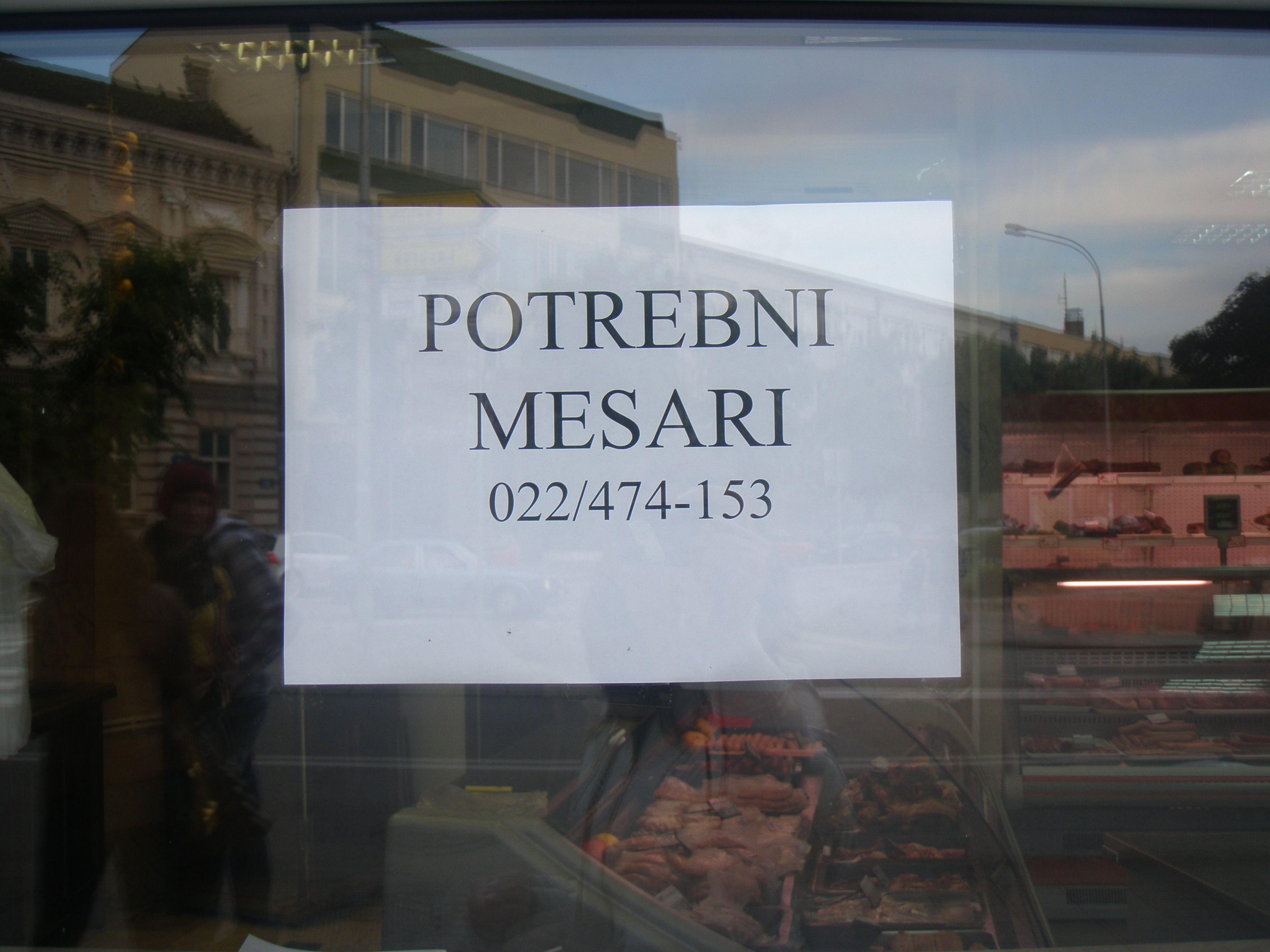 Potrebni mesari. Could translate as: horny butchers. (Srbija)