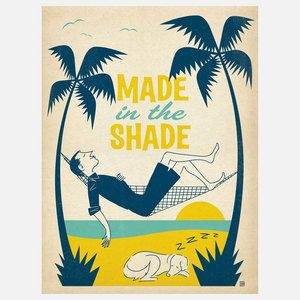 Made In The Shade 18x24 now featured on Fab.