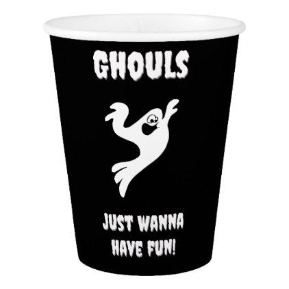Ghouls Wanna Have Fun Paper Cup - #halloween #paper #cups #party