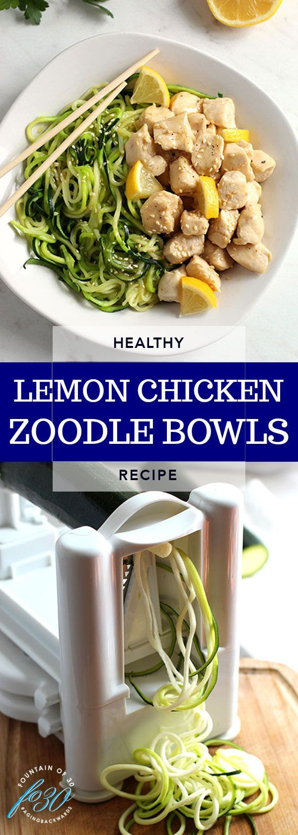Lemon Chicken Zoodle Bowls - Dinner Time Recipes -