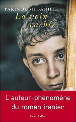 Amazon.fr - La Voix cachée - Parinoush SANIEE, Odile DEMANGE - Livres