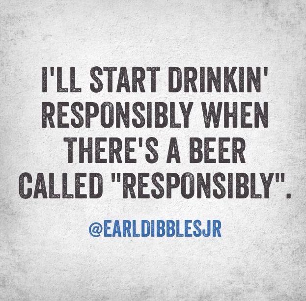 earldibblesjr beer Beer quotes, Beer jokes, Drinking