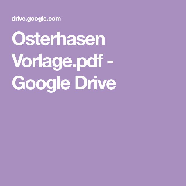 osterhasen vorlagepdf  google drive  google drive