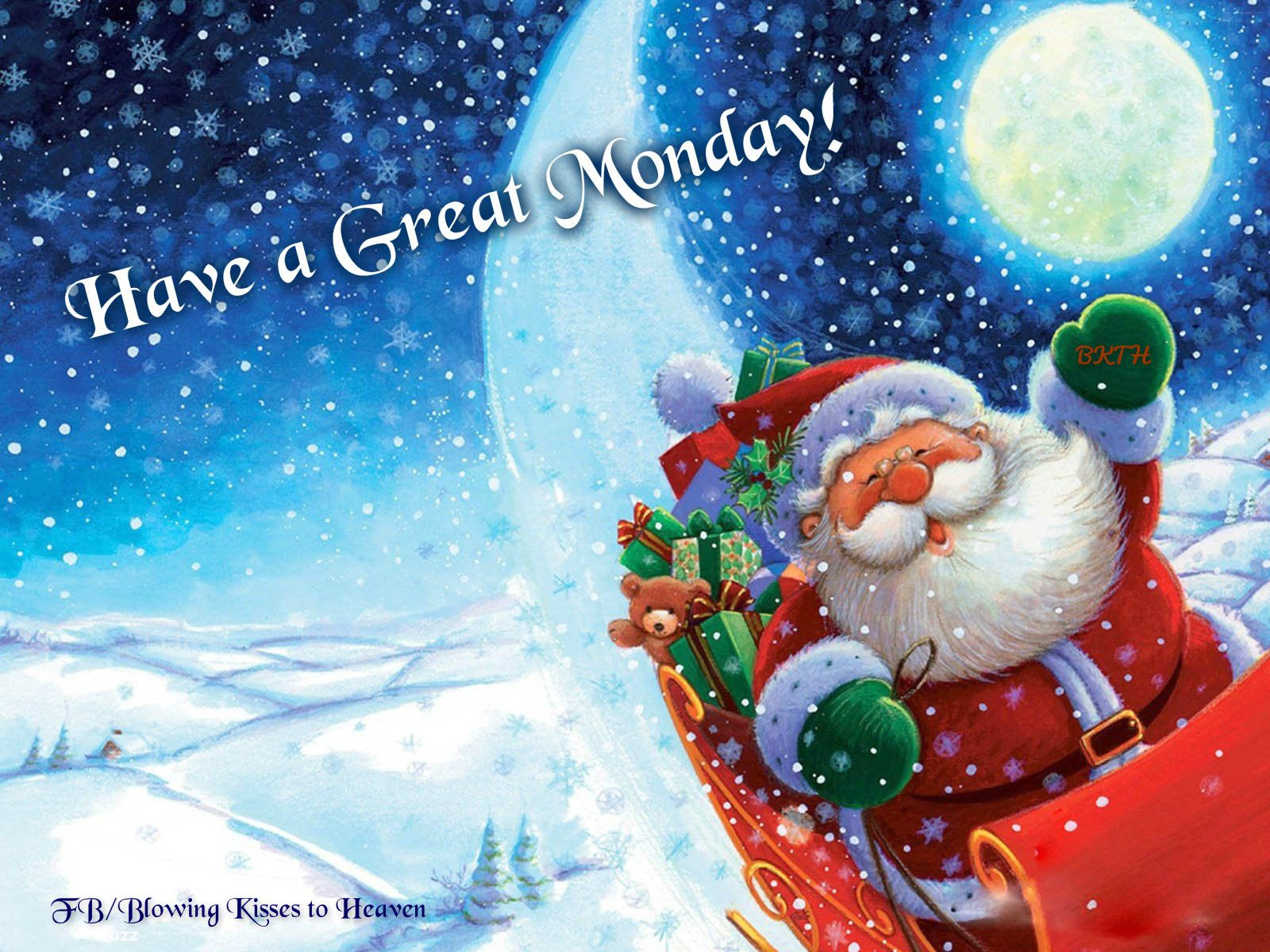 Have A Great Monday Santa Claus Wallpaper Cute Christmas Backgrounds Funny Christmas Wallpaper
