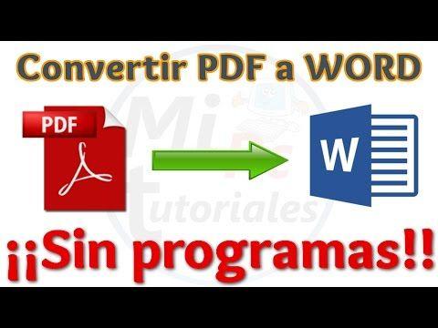 Tutorial Como Convertir Pdf A Word Gratis Sin Programas Y En Pocos Segundos Convertir Pd Clases De Computacion Informatica Y Computacion Aprender Informatica