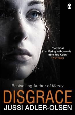 Disgrace By Jussi Adler Olson A Non Department Q Novel Good Books Bestselling Author Book Worth Reading