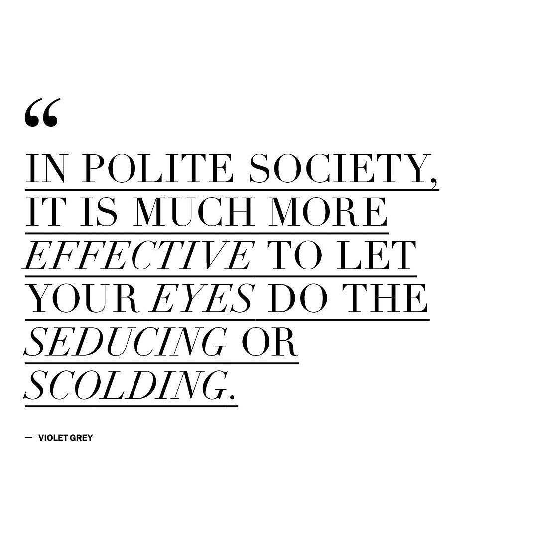 #InPoliteSociety #VIOLETGREY by violetgrey