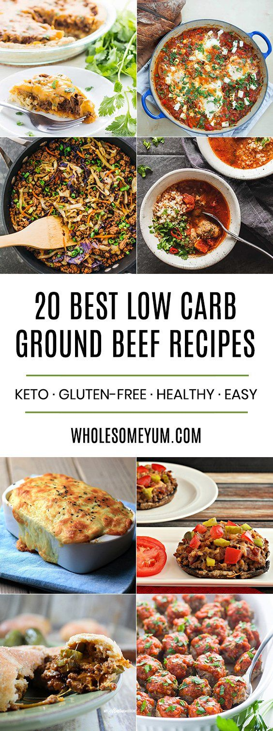 The 20 Best Low Carb And Keto Ground Beef Recipes Keto Beef Recipes Healthy Hamburger Recipes Healthy Beef Recipes