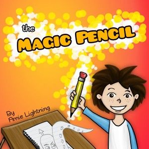 The Magic Pencil (Pirate Ship and the Kraken) by Arnie