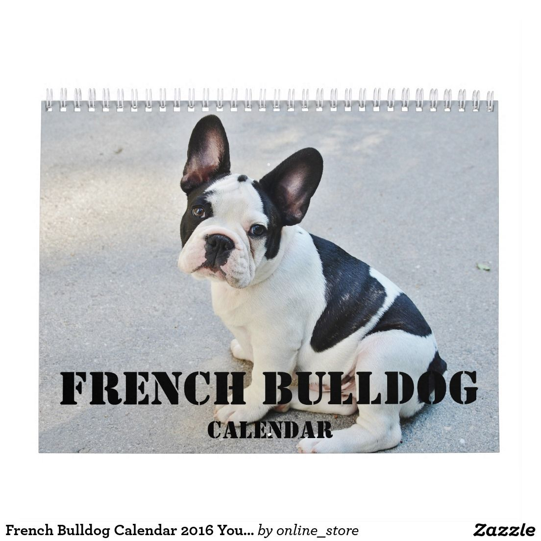 French Bulldog Calendar 2020 Your Custom Photos Zazzle Com