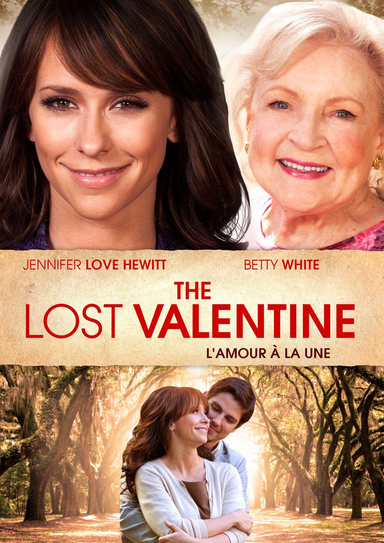 The Lost Valentine Amor Desaparecido 2011 Sean Faris Betty White Meghann Fahy Jennifer Love He Romance Movie Poster Jennifer Love Hewitt Romance Movies