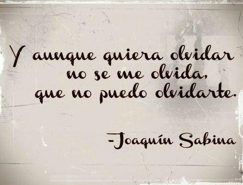 #joaquinsabina #frase #espanol