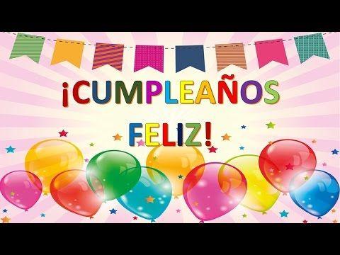 d34a8fa49 Happy Birthday song - Spanish - Feliz cumpleaños - canción - YouTube ...