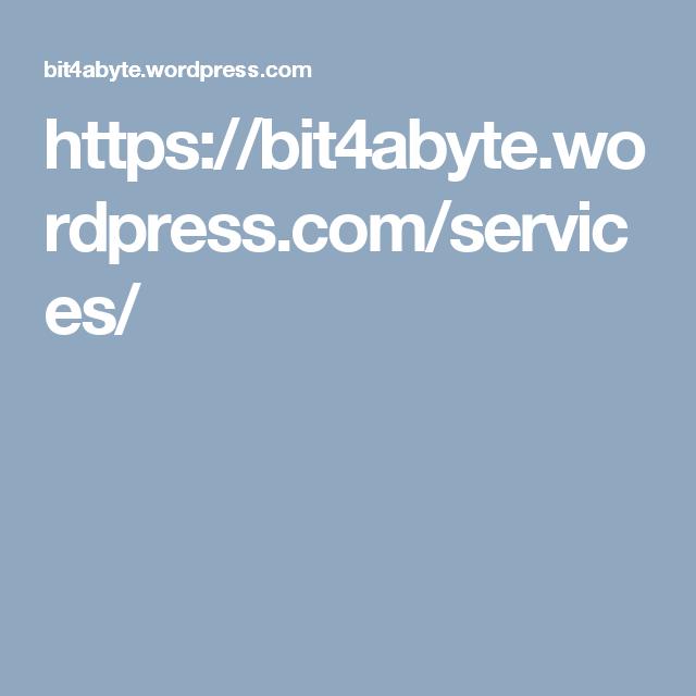 https://bit4abyte.wordpress.com/services/