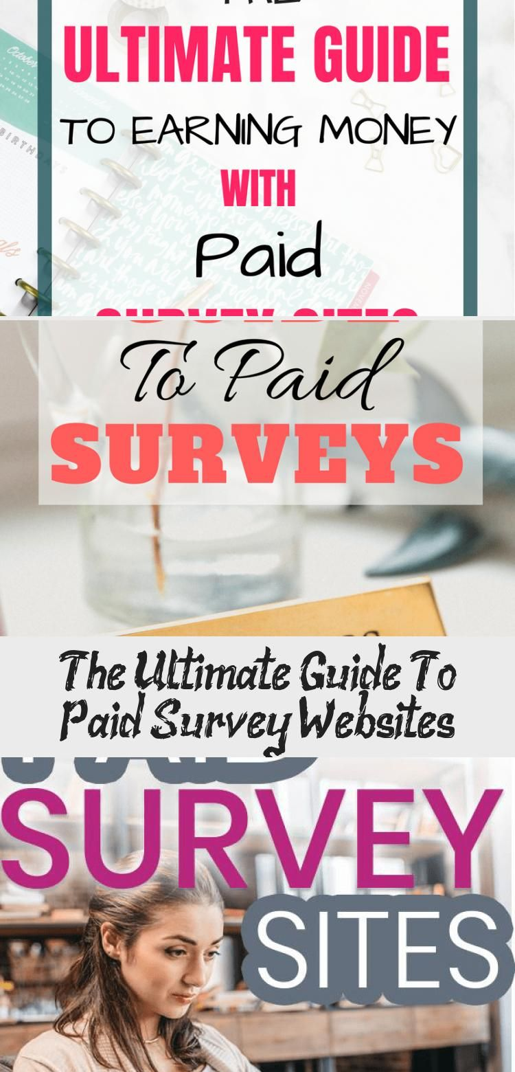 The Ultimate Guide To Paid Survey Websites Survey Websites Paid