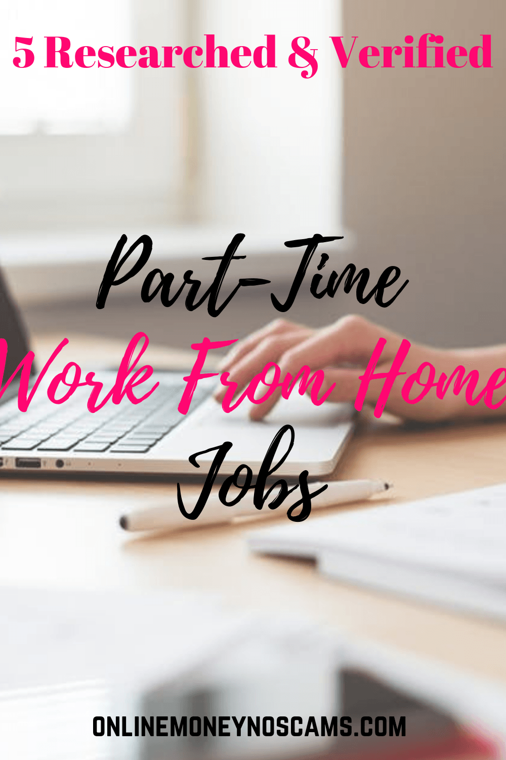 Part Time Work From Home Jobs | Real Work From Home Jobs