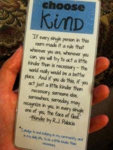 Choose Kind bookmarks! #thewonderofwonder   Choose Kind ...