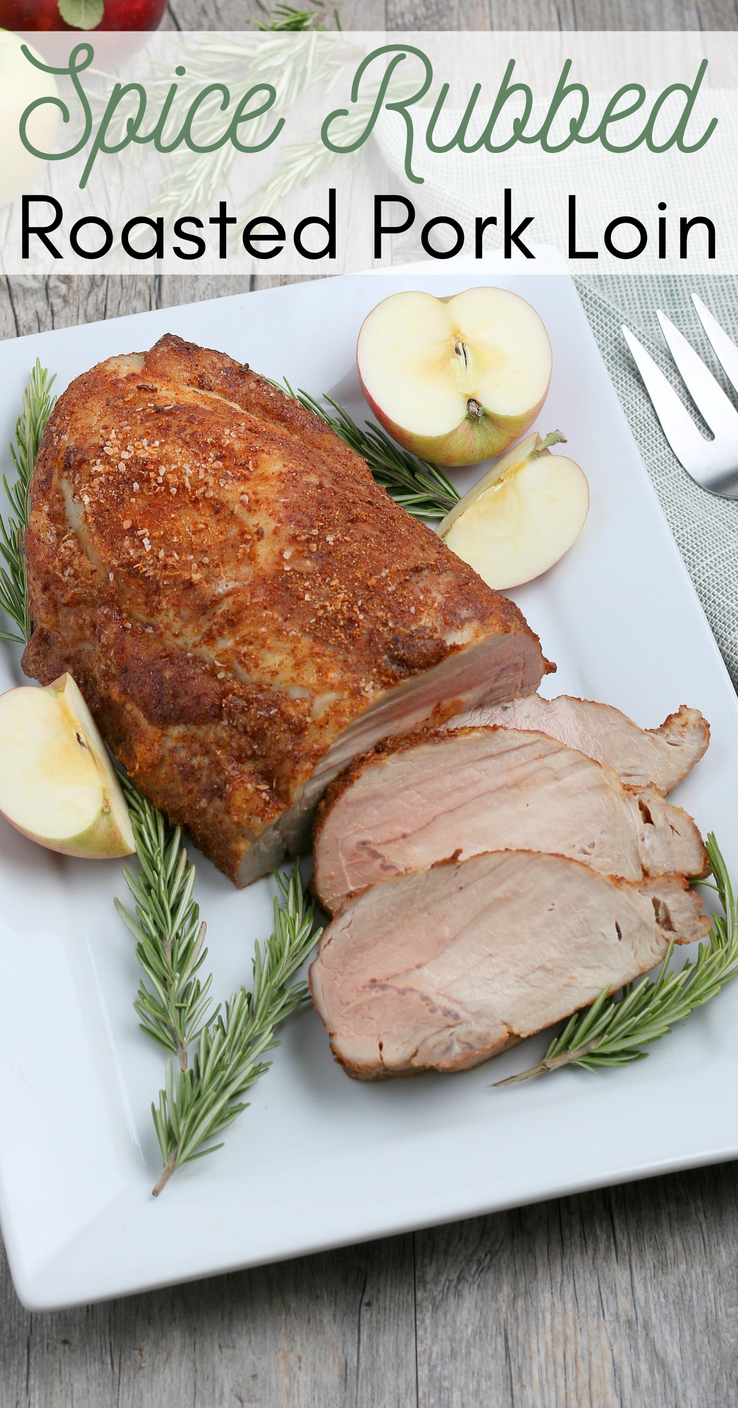 Spice Rubbed Oven Roasted Pork Loin Recipe Recipe Pork Loin Roast Recipes Pork Loin Recipes Dinner Soup Recipes