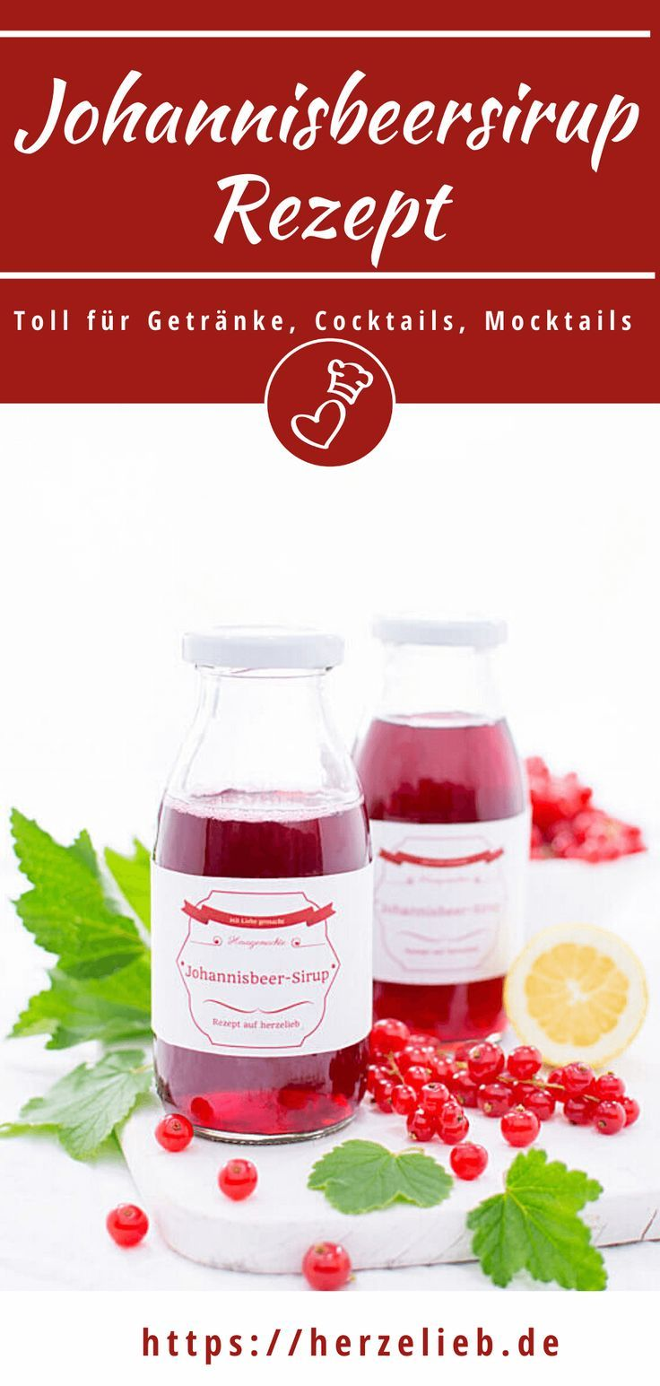 Sirup-Rezepte, Sommer Rezepte: Roter Johannisbeer-Sirup Rezept von herzelieb. Lecker zu vielen Süßspeisen und toll für viele Drinks und Cocktails. Genau der richtige Sirup für den Sommer - rote Johannisbeeren sind toll! Roter Johannisbeersirup selber machen ist ganz einfach und geht sehr schnell. #herzelieb #sirup #rezept #johannisbeeren #sommer #cocktails #drinks #süßspeisen #kinder