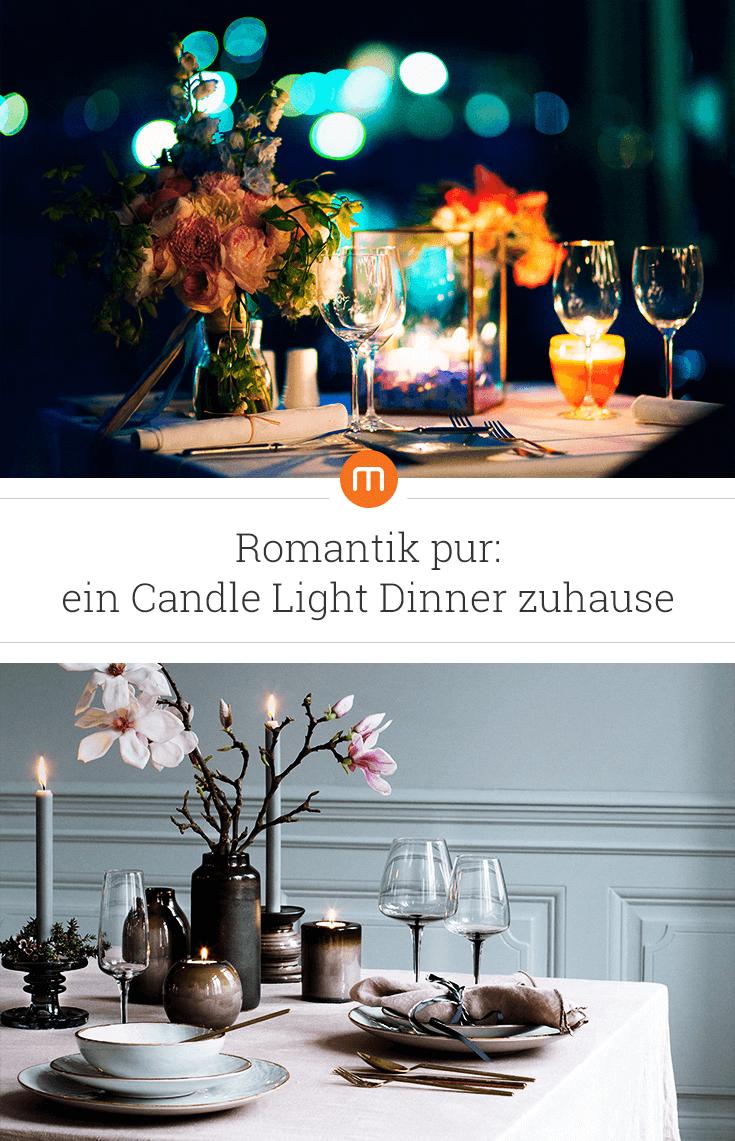 Romantik Pur Ein Candle Light Dinner Zuhause So Zauberst Du Mit