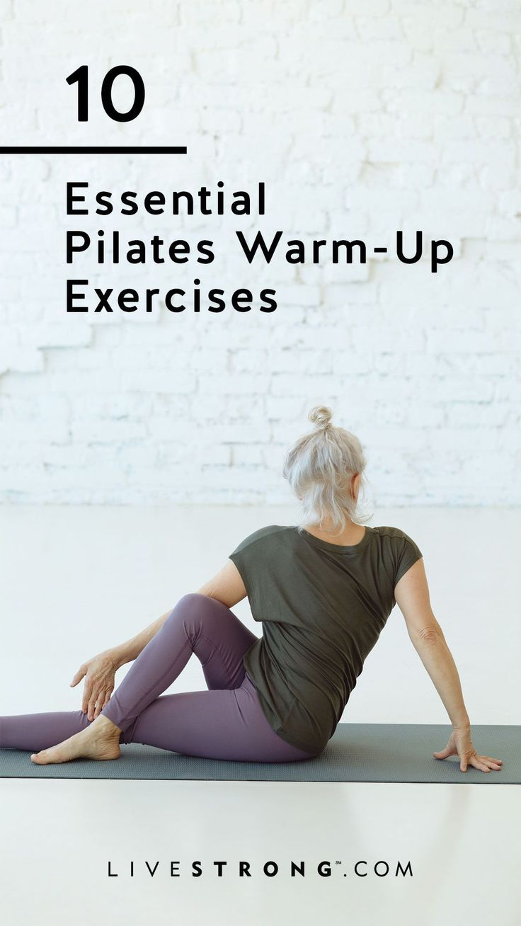 10 Essential Pilates Warm-Up Exercises | Livestrong.com