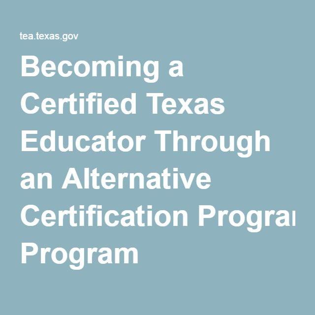 Becoming A Certified Texas Educator Through An Alternative