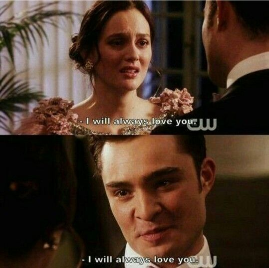 Chuck Says I Love You To Blair I Will Always Love You With Images Gossip Girl Scenes Gossip
