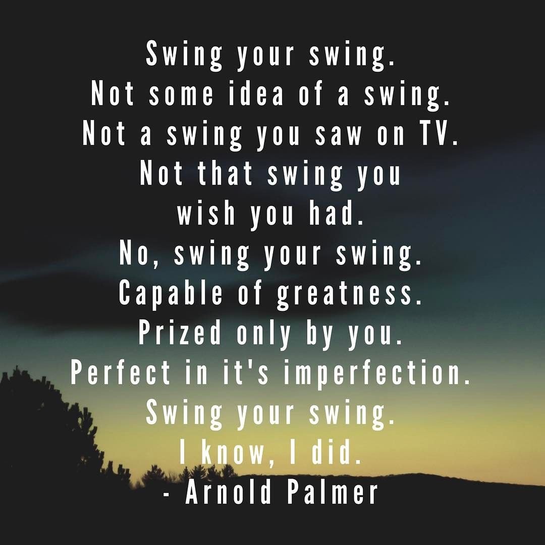 Golf Quotes About Life Golf Course  Arnold Palmer Golf And Golf Quotes