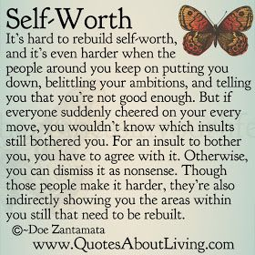Self Quotes Quotes About Living  Doe Zantamata Selfworth  Rebuilding Guides .