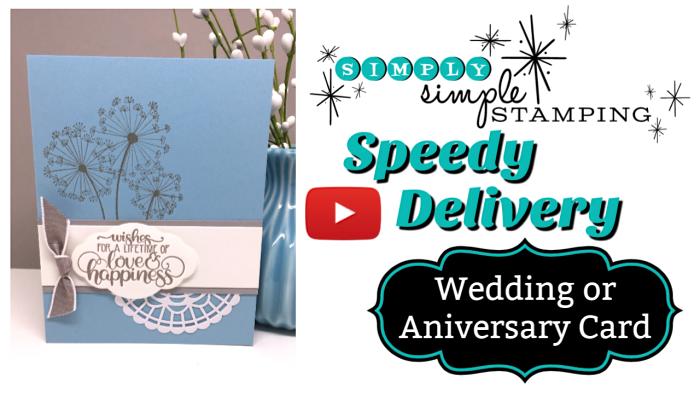 Wedding Or Anniversary Card Speedy Delivery Simply Simple Stamping Anniversary Cards Wedding Cards Handmade Wedding Card Diy