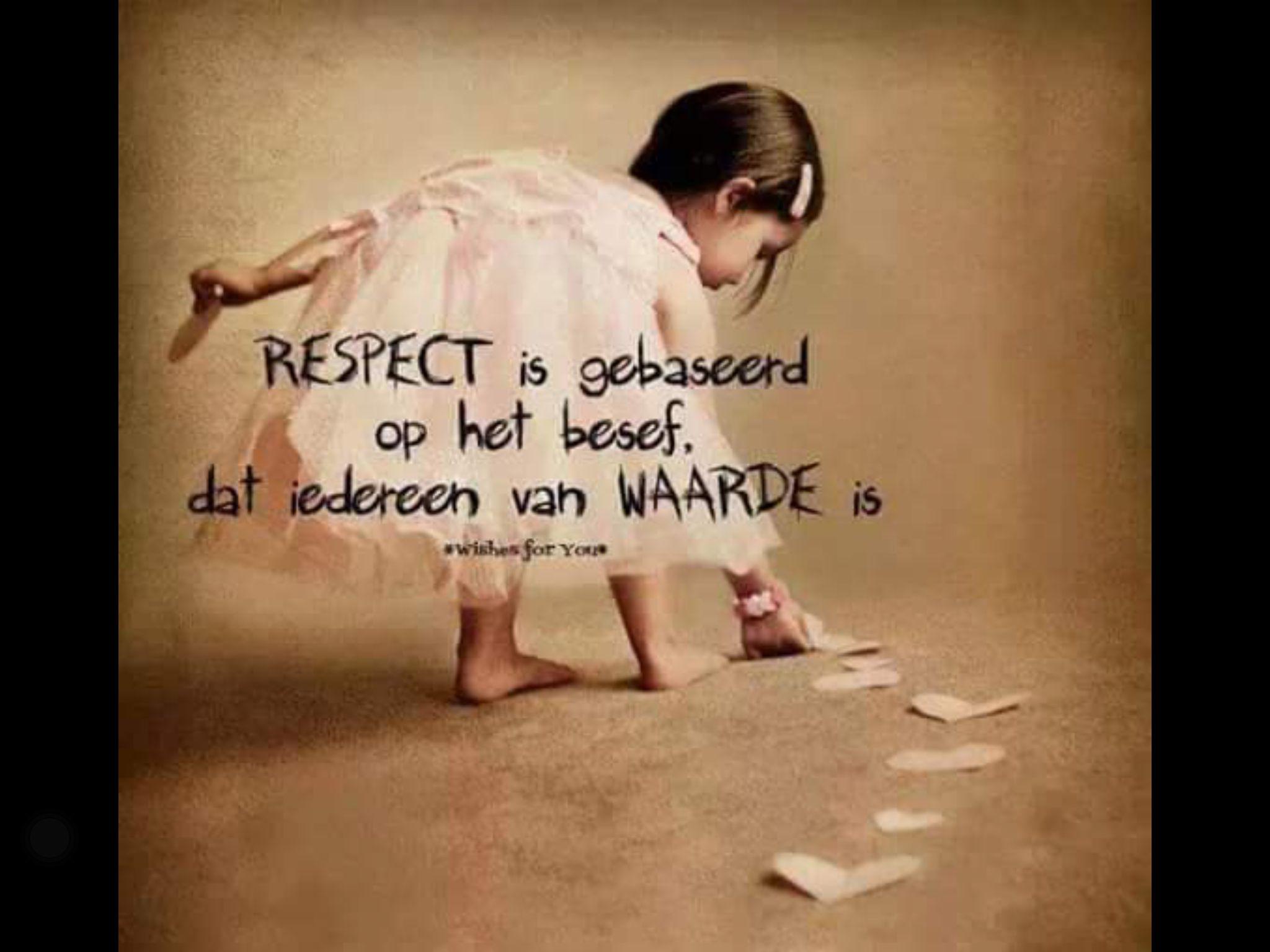 Citaten Over Respect : Helemaal waar quot respect l loe citaten pinterest